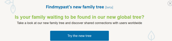 Findmypast pop up for global tree